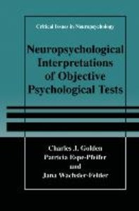 Neuropsychological Interpretation of Objective Psychological Tes