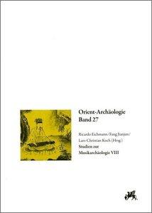 Studien zur Musikarchäologie VIII
