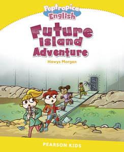 Penguin Kids 6 Poptropica Future Island Reader