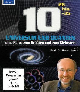 Universum und Quanten - 10 hoch - mit Prof. Dr. Harald Lesch