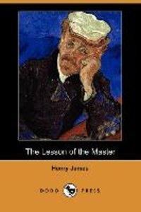 The Lesson of the Master (Dodo Press)