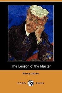 The Lesson of the Master (Dodo Press)