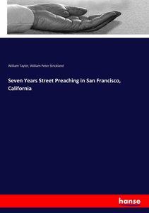 Seven Years Street Preaching in San Francisco, California