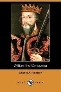 William the Conqueror (Dodo Press)