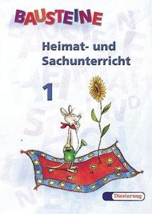 Bausteine Heimat- und Sachunterricht 1. Bayern