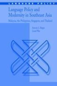 Language Policy and Modernity in Southeast Asia