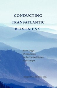 Conducting Transatlantic Business - Basic Legal Distinctions in