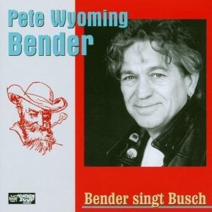 Bender Singt Busch
