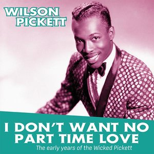 I Don\'t Want To Part Time Love: The