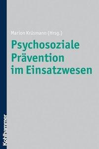 Psychosoziale Prävention im Einsatzwesen