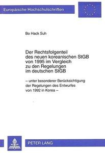Der Rechtsfolgenteil des neuen koreanischen StGB von 1995 im Ver