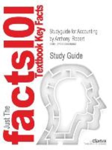 Studyguide for Accounting by Anthony, Robert, ISBN 9780073100913