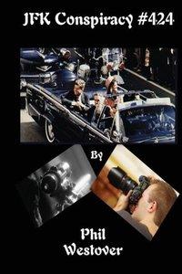 JFK Conspiracy #424