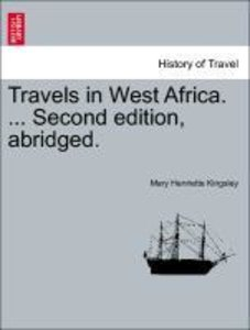 Travels in West Africa. ... Second edition, abridged.