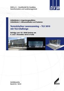 Terrestrisches Laserscanning - TLS 2010 mit TLS-Challenge