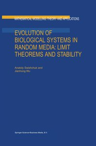Evolution of Biological Systems in Random Media: Limit Theorems