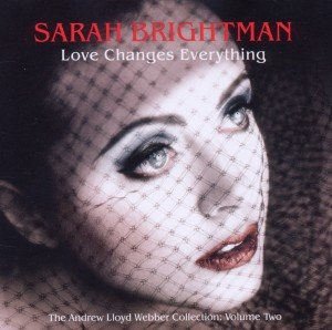 Love Changes Everything: Andrew Lloyd Webber Col.2