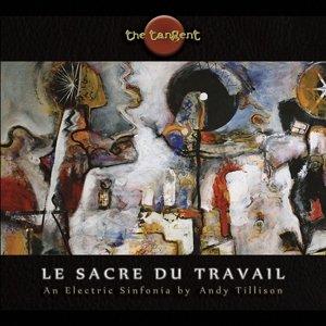 Le Sacre Du Travail (Ltd.Edt.)