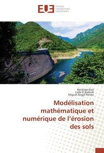 Modélisation mathématique et numérique de l\'érosion des sols