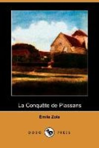 La Conquete de Plassans (Dodo Press)