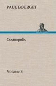 Cosmopolis - Volume 3