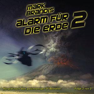 Mark Brandis 18. Alarm für die Erde (Teil 2 von 2)