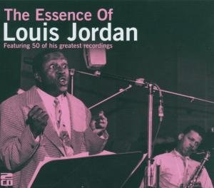 The Essence Of Louis Jordan