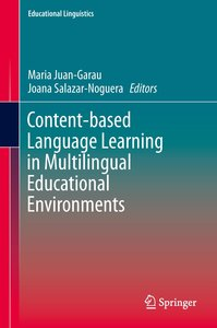 Content-based Language Learning in Multilingual Educational Envi
