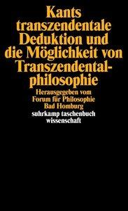 Kants transzendentale Deduktion und die Möglichkeit von Transzen