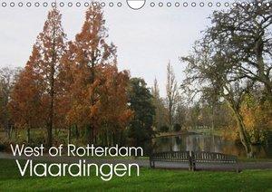 West of Rotterdam Vlaardingen (Wall Calendar 2015 DIN A4 Landsca