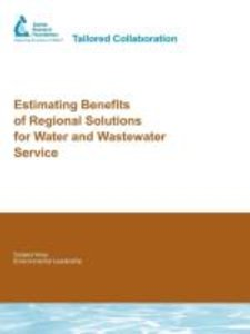 Estimating Benefits of Regional Solutions for Water and Wastewat