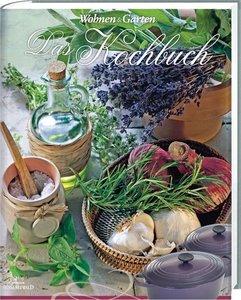 Wohnen & Garten Das Kochbuch