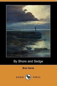 BY SHORE & SEDGE (DODO PRESS)