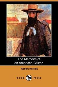 The Memoirs of an American Citizen (Dodo Press)