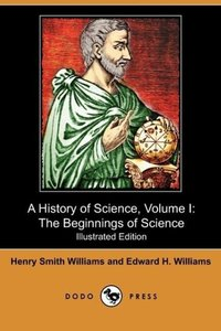 A History of Science, Volume I