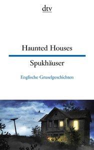 Haunted Houses - Spukhäuser
