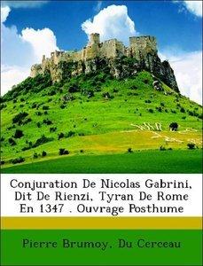 Conjuration De Nicolas Gabrini, Dit De Rienzi, Tyran De Rome En