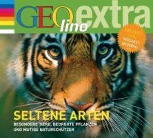 Seltene Arten - Besondere Tiere, bedrohte Pflanzen und mutige Na