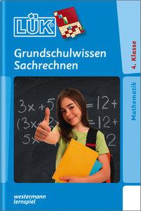 LÜK Grundschulwissen Sachrechnen. Größen, Tabellen, Geometrie