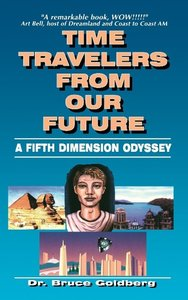 Time Travelers From Our Future