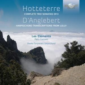 Trio Sonatas Op. 3 / Anglebert: Harpsichord Transcriptions