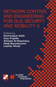 Network Control and Engineering for QoS, Security and Mobility I