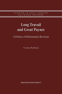 Long Travail and Great Paynes