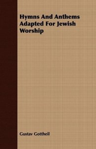 Hymns And Anthems Adapted For Jewish Worship