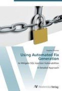 Using Automated Fix Generation