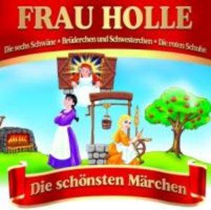 Frau Holle-Die schönsten Märchen