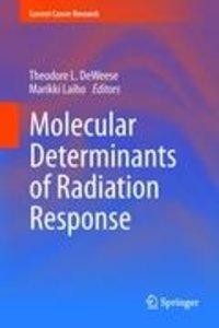 Molecular Determinants of Radiation Response