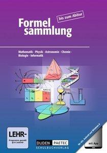 Formelsammlung bis zum Abitur. Allgemeine Ausgabe - Formelsammlu