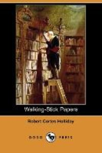 Walking-Stick Papers (Dodo Press)