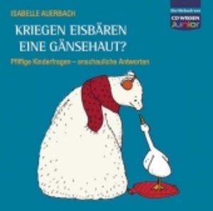 Kriegen Eisbären eine Gänsehaut?- Pfiffige Kinderfragen, anschau